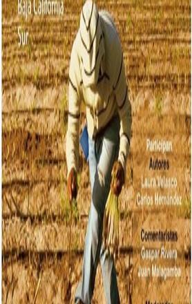Migración, trabajo y asentamiento en enclaves globales; indígenas en Baja California Sur
