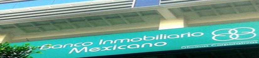 Banco Inmobiliario Mexicano – BIM  Apertura Centro Financiero Tijuana