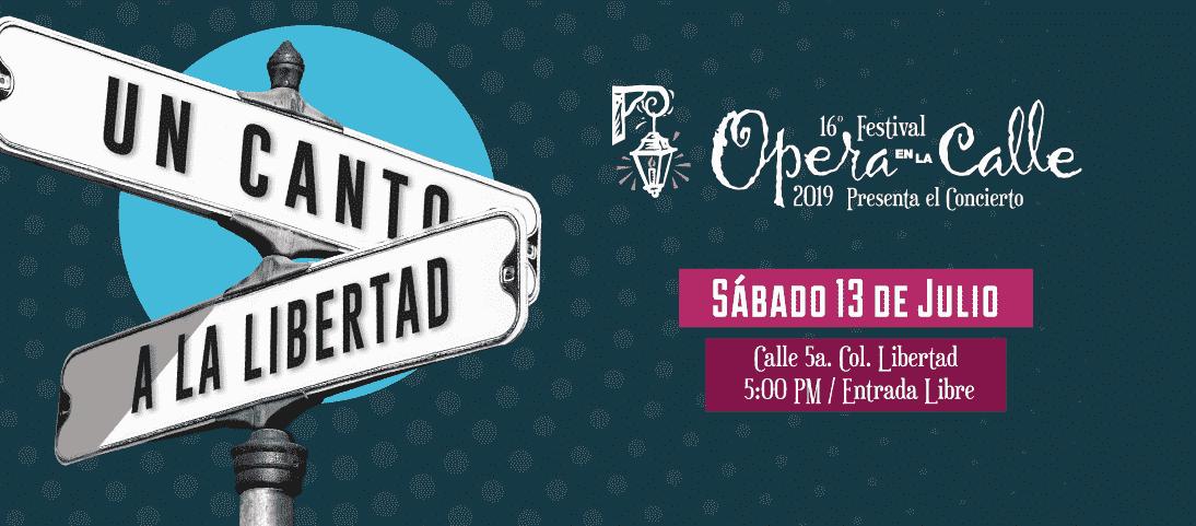"""Realizarán el concierto """"Ópera en la Calle 2019…Un canto a la Libertad"""""""