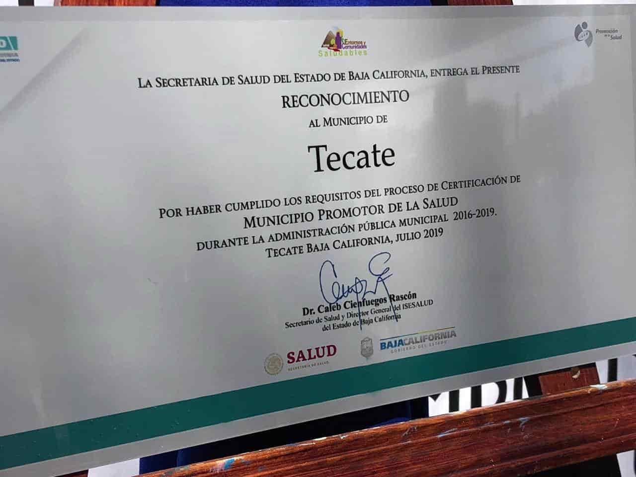 Certifican a Tecate como un municipio promotor de la salud
