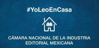 La CANIEM lanza la campaña #YoLeoEnCasa