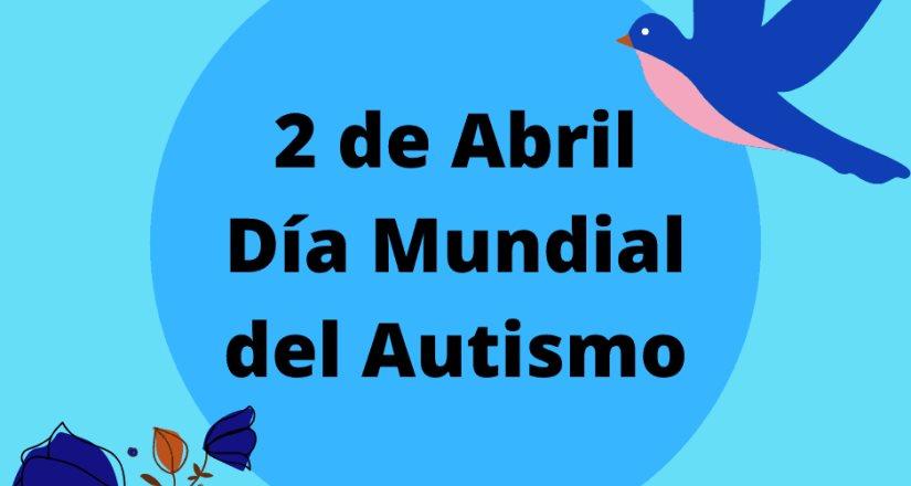 ¿Cómo detectar las señales del autismo? 2 de Abril Día Mundial del Autismo