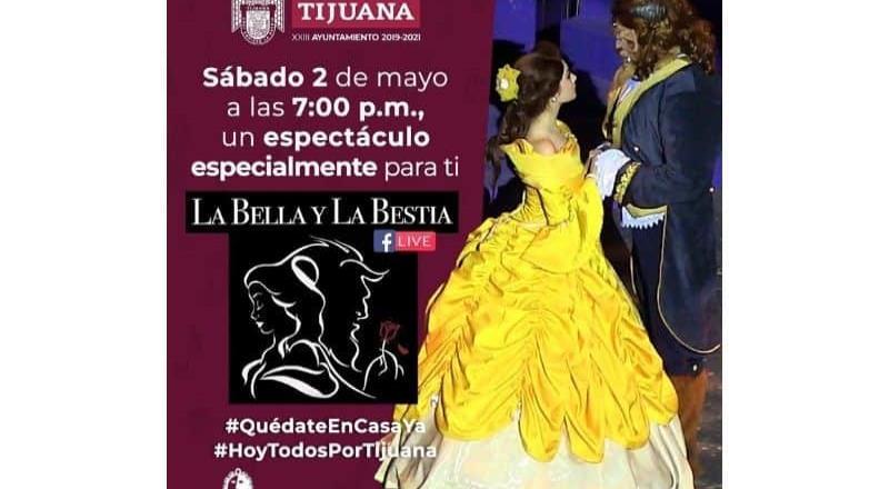 Ayuntamiento de Tijuana transmitirá el espectáculo La Bella y la Bestia por Facebook