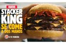 Llega Stacker King, la hamburguesa más grande de Burger King