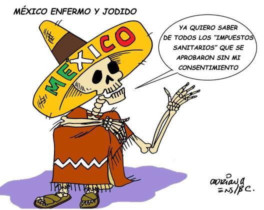 México enfermo y jodido
