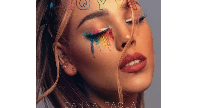 Danna Paola celebrar el amor con TQ Y YA
