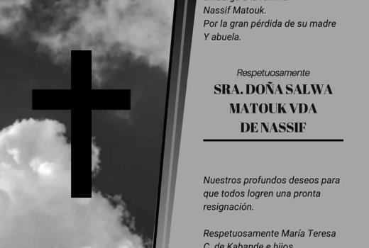 Sra. Doña Salwa Matouk Vda de Nassif