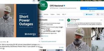 Con fotos falsas, CFE agradece a trabajadores que apoyaron al restablecimiento de la electricidad