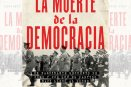 La muerte de la democracia, un fascinante encuentro de cómo y por qué el Partido Nazi llegó al poder