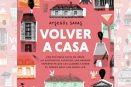 Volver a casa, una novela donde las letras y recuerdos se unen