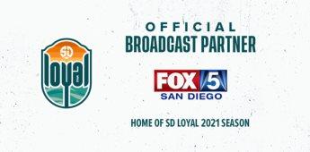 SD Loyal Anuncia su Asociación para la Transmisión con Fox 5 San Diego y su Talento