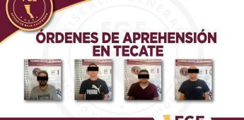 Cumplimenta Fiscalía General del Estado cuatro órdenes de aprehensión en Tecate