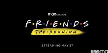 Se anuncia fecha oficial para Friends: The Reunion