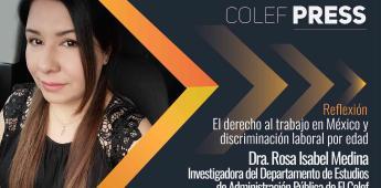 Discriminación laboral por edad en México.