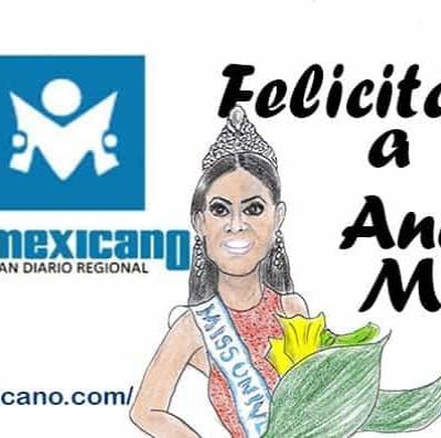 Felicitaciones a Miss Universo Andrea Meza