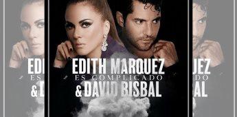 Edith Márquez une su voz con David Bisbal en Es Complicado