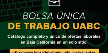 Renueva UABC Bolsa Única de Trabajo