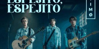 El grupo de música pop TIMØ estrena su nuevo sencillo Espejito Espejito